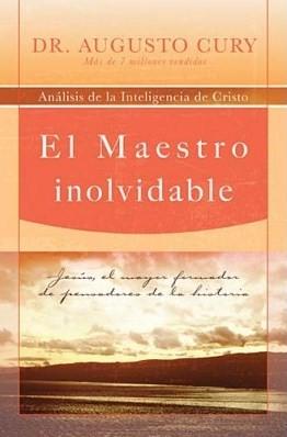 El Maestro Inolvidable (Tapa Suave)