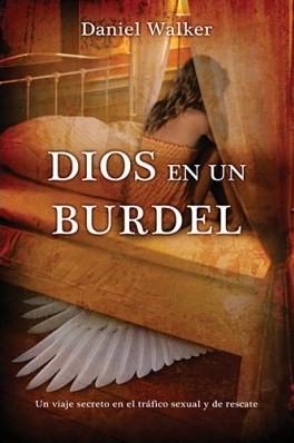 Dios en un Burdel (Tapa Suave) [Libro]