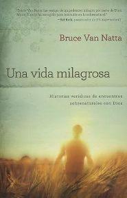 Una Vida Milagrosa (Tapa Suave) [Libro]