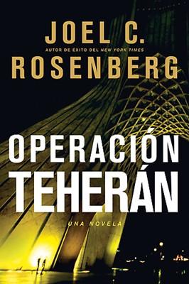 Operación Teherán (Tapa Suave) [Libro]