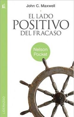 El Lado Positivo del Fracaso (Tapa Suave) [Libro]