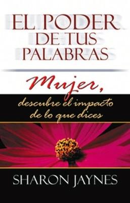 El Poder de tus Palabras Mujer (Tapa Suave) [Libro]