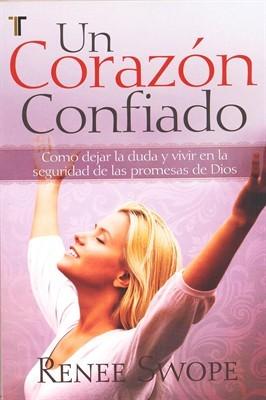 Un Corazón Confiado (Tapa Suave) [Libro]