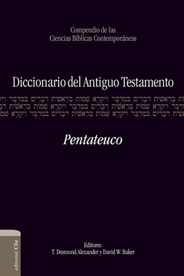 Diccionario del Antiguo Testamento - Pentateuco (Tapa Dura) [Libro]
