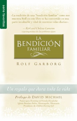 La Bendición Familiar (Tapa Suave) [Libro Bolsillo]