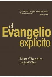 El Evangelio explícito (Tapa Suave) [Libro]