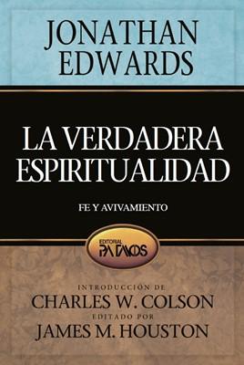 La verdadera espiritualidad (Tapa Suave) [Libro]