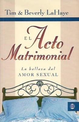 El Acto Matrimonial: La Belleza del Amor Sexual