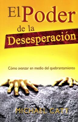 El Poder de la Desesperación (Rústica)