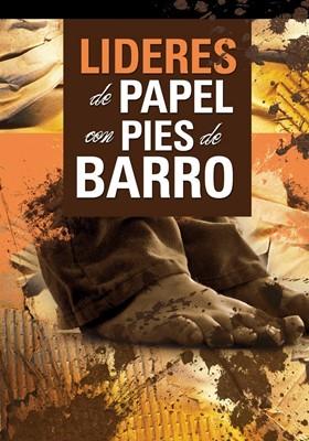 LIDERES DE PAPEL CON PIES DE BARRO - Serafín Contreras Galeano (Tapa Rústica )