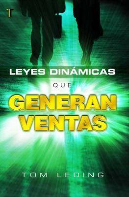 Leyes dinámicas que generan ventas (Tapa Suave) [Libro]