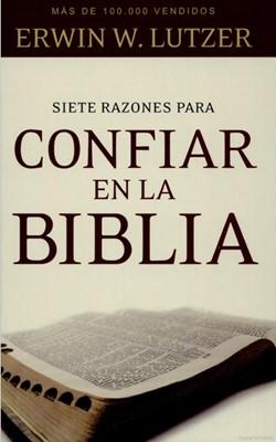 Siete razones para confiar en la biblia (Tapa Suave) [Libro]
