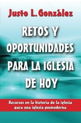 Retos y oportunidades para la Iglesia de hoy (Tapa Suave) [Libro]