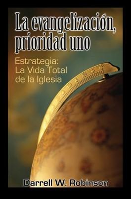 La evangelización, prioridad uno (Tapa Suave) [Libro]
