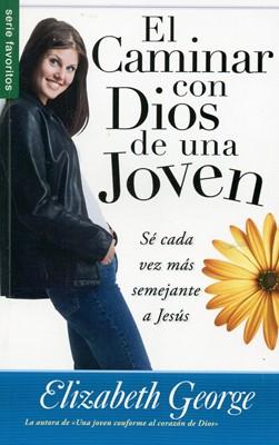 El caminar con Dios de una joven (Tapa Suave) [Libro Bolsillo]