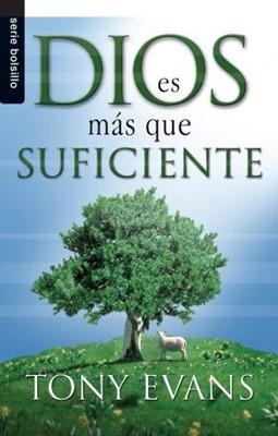 Dios es más que suficiente (Tapa Suave) [Libro Bolsillo]