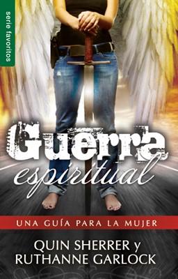 Guerra espiritual: Una guía para la mujer (Tapa Suave) [Libro Bolsillo]