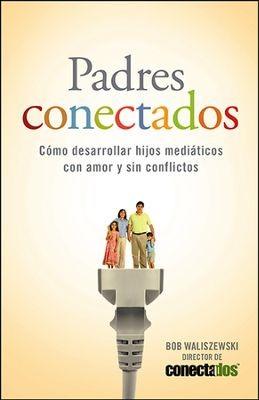 Padres conectados (Tapa Suave) [Libro]