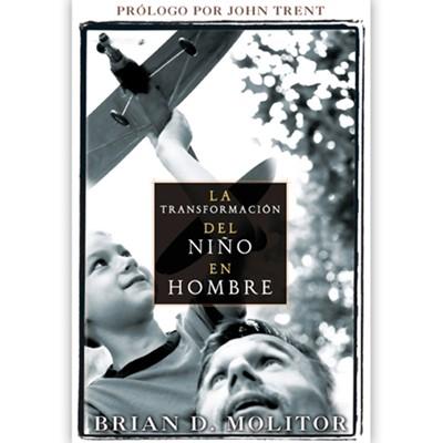 La transformación del niño en hombre (Tapa Suave) [Libro]