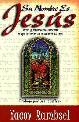 Su Nombre es Jesús (Tapa Rústica) [Libro]