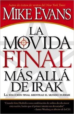 La Movida Final más allá de Irak (Tapa Rústica) [Libro]