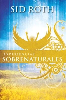 Experiencias Sobrenaturales (Tapa Rústica) [Libro]