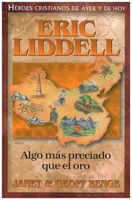 Eric Liddell (Tapa Rústica) [Libro]