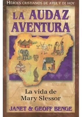 La audaz aventura (Tapa Rústica) [Libro]