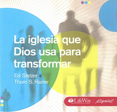La iglesia que Dios usa para transformar [CD]