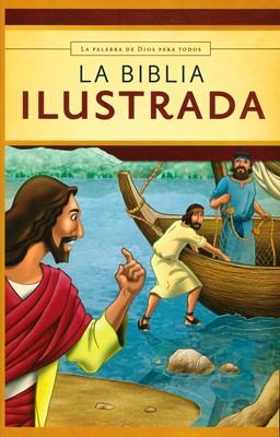 La Biblia Ilustrada (Tapa Rústica) [Biblia]