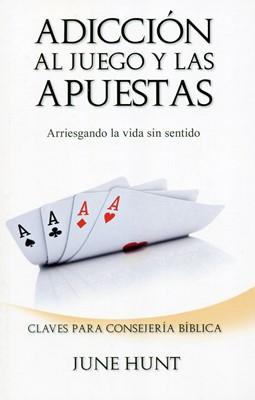 Adicción al juego y las apuestas (Rustica)