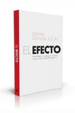 El Efecto (Rústica) [Libro]