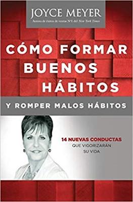 Como Formar Buenos Hábitos (Rústica ) [Libro]