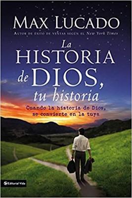 La Historia de Dios, Tu Historia (Rústica )