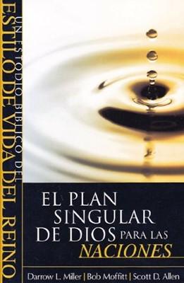 El Plan Singular de Dios para las Naciones (Rústica )