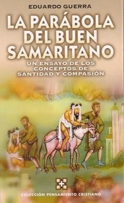 La Parábola del Buen Samaritano (Tapa Dura) [Libro]