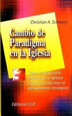 Cambio de Paradigma en la Iglesia (Tapa Dura) [Libro]