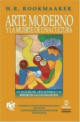 Arte moderno y muerte de una cultura - FLET (Rústica) [Libro]