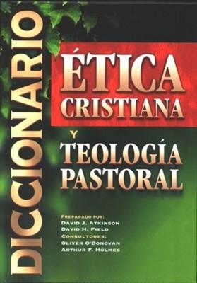 Diccionario de Ética Cristiana y Teología Pastoral (Tapa Dura) [Libro]