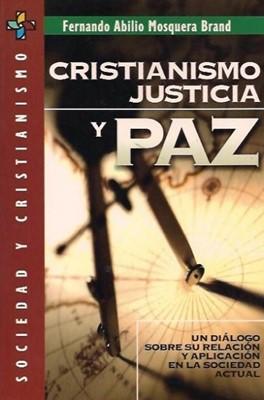 Cristianismo, justicia y paz (Rústica) [Libro]