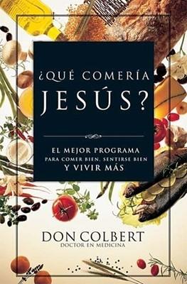 ¿Qué comería Jesús? (Rústica) [Libro]