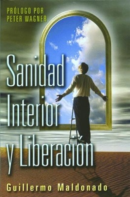 Sanidad Interior y Liberación (Rústica) [Libro]