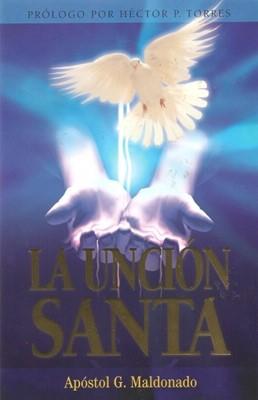 La Unción Santa (Tapa Suave) [Libro]