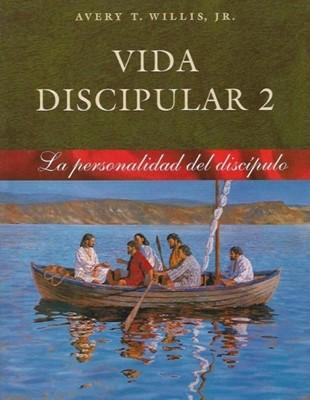 Vida Discipular 2: La Personalidad del Discípulo (Rústica) [Libro]
