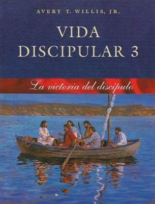 Vida Discipular 3: La Victoria del Discípulo (Rústica) [Libro]