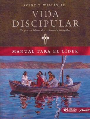 Vida Discipular: Manual para el Líder (Rústica) [Libro]