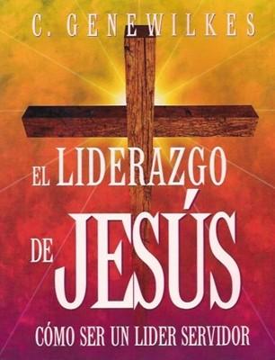 El Lliderazgo de Jesús (Rústica) [Libro]