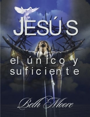 Jesús: El único y suficiente (Tapa Suave) [Manual]