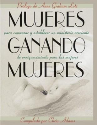 Mujeres Ganando Mujeres (Rústica) [Libro]