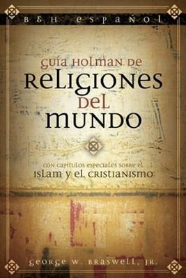 Guía Holman de Religiones del Mundo (Rústica) [Libro]
